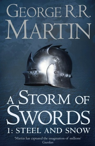 A Storm of Swords: Steel and Snow (A Song of Ice and Fire #3, Part 1 of 2) Books