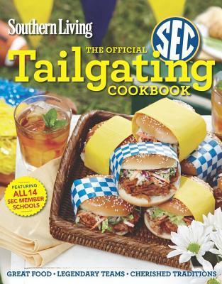 The Official SEC Tailgating Cookbook (Southern Living) Books
