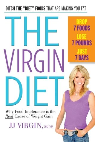 The Virgin Diet: Drop 7 Foods, Lose 7 Pounds, Just 7 Days Books