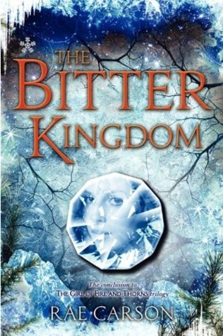 The Bitter Kingdom (Fire and Thorns, #3) Books