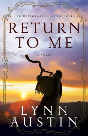 Return to Me (The Restoration Chronicles #1) Books