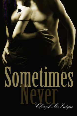 Sometimes Never (Sometimes Never, #1) Books