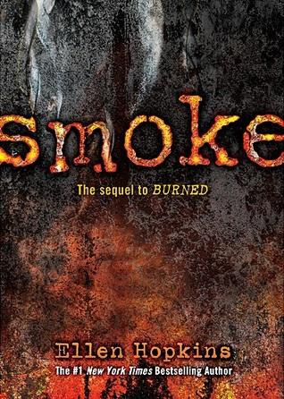 Smoke (Burned, #2) Books