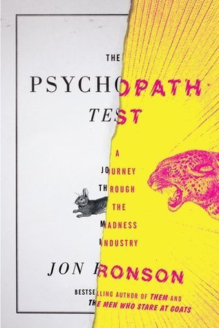 The Psychopath Test: A Journey Through the Madness Industry Books