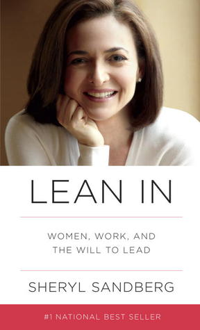 Lean In: Women, Work, and the Will to Lead Books