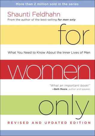 For Women Only: What You Need to Know About the Inner Lives of Men Books