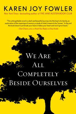 We Are All Completely Beside Ourselves Books
