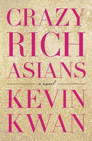 Crazy Rich Asians (Crazy Rich Asians #1) Books