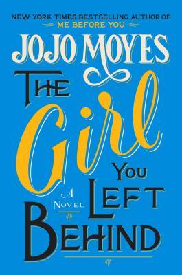 The Girl You Left Behind Books