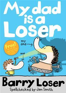 My Dad is a Loser Books