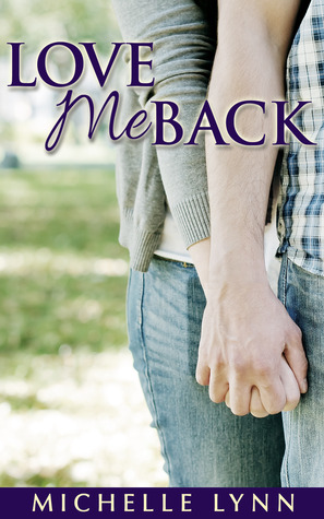 Love Me Back (The Basso Brothers, #1) Books