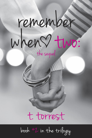 Remember When 2: The Sequel (Remember Trilogy, #2) Books