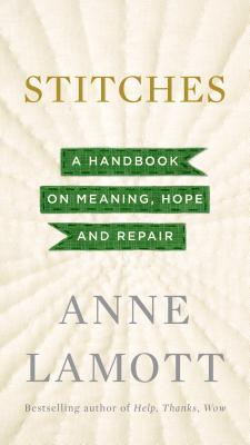 Stitches: A Handbook on Meaning, Hope, and Repair Books