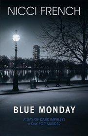 Blue Monday (Frieda Klein, #1) Books