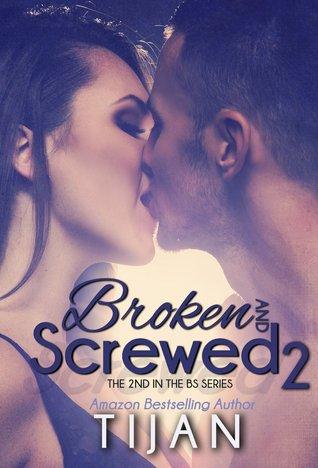 Broken and Screwed 2 (BS, #2) Books