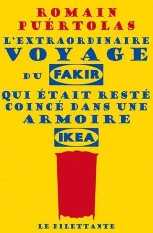 L'extraordinaire voyage du fakir qui était resté coincé dans une armoire Ikea Books