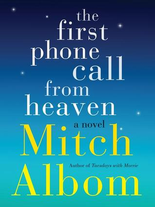 The First Phone Call from Heaven Books