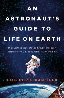 An Astronaut's Guide to Life on Earth Books
