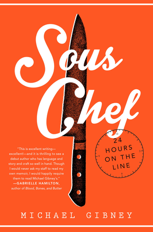 Sous Chef: 24 Hours on the Line Books