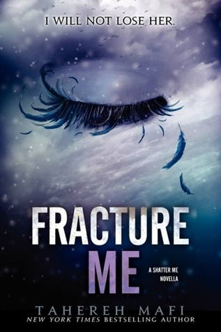 Fracture Me (Shatter Me, #2.5) Books
