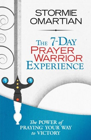 The 7-Day Prayer Warrior Experience (Free One-Week Devotional) Books