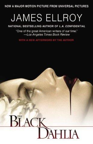 The Black Dahlia (L.A. Quartet, #1) Books