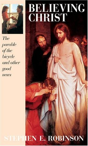 Believing Christ: The Parable of the Bicycle and Other Good News Books