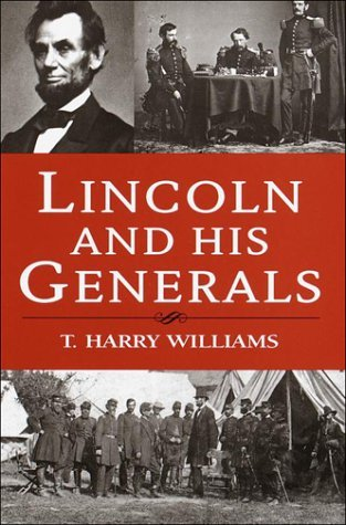 Lincoln and His Generals Books