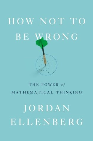 How Not to Be Wrong: The Power of Mathematical Thinking Books