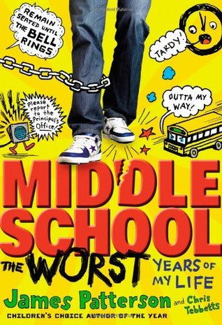 Middle School: The Worst Years of My Life (Midde School, #1) Books