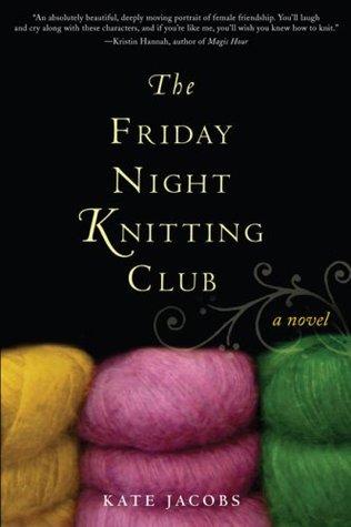 The Friday Night Knitting Club (Friday Night Knitting Club, #1) Books