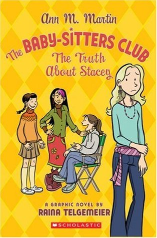 The Truth About Stacey (Baby-Sitters Club Graphic Novels #2) Books