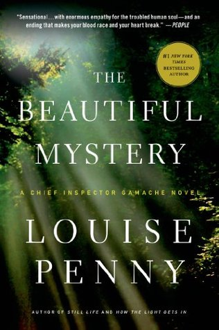 The Beautiful Mystery (Chief Inspector Armand Gamache, #8) Books