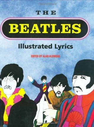 The Beatles Illustrated Lyrics Books