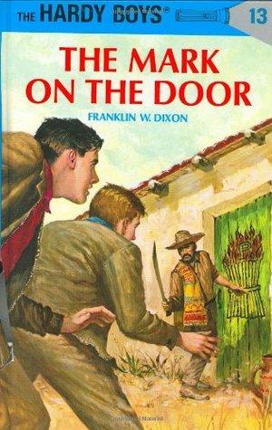 The Mark on the Door (Hardy Boys, #13) Books