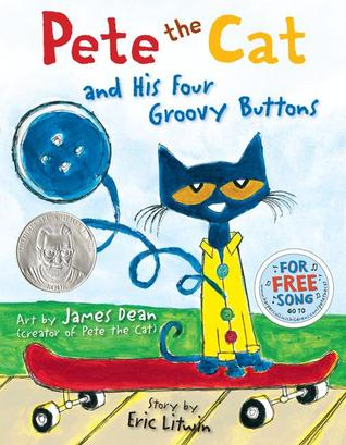 Pete the Cat and His Four Groovy Buttons Books