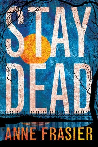 Stay Dead (Elise Sandburg Series #2) Books