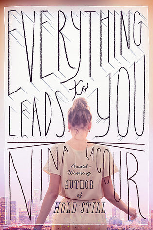 Everything Leads to You Books