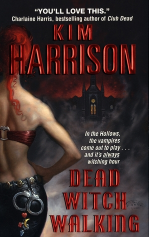 Dead Witch Walking (The Hollows, #1) Books