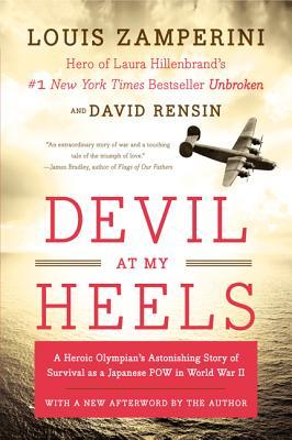 Devil at My Heels: A Heroic Olympian's Astonishing Story of Survival as a Japanese POW in World War II Books