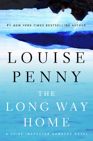 The Long Way Home (Chief Inspector Armand Gamache, #10) Books