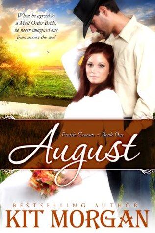 August (Prairie Grooms, #1) Books