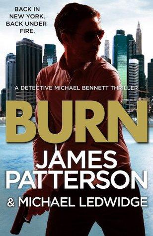 Burn (Michael Bennett, #7) Books