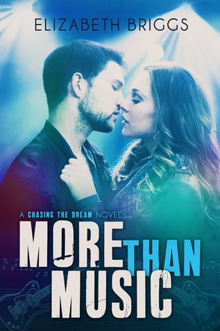 More Than Music (Chasing The Dream, #1) Books