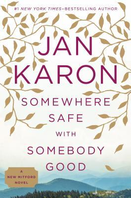 Somewhere Safe with Somebody Good (Mitford Years, #10) Books