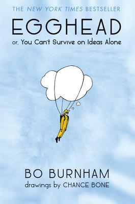 Egghead: Or, You Can't Survive on Ideas Alone Books