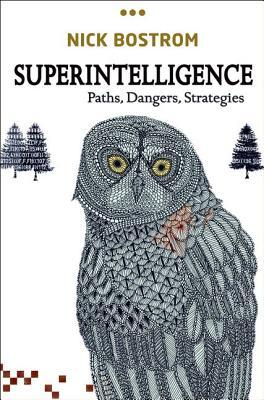 Superintelligence: Paths, Dangers, Strategies Books