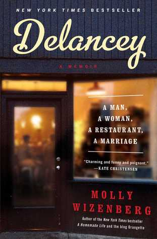 Delancey: A Man, a Woman, a Restaurant, a Marriage Books