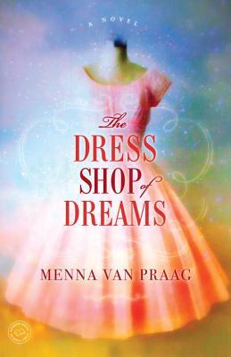 The Dress Shop of Dreams Books