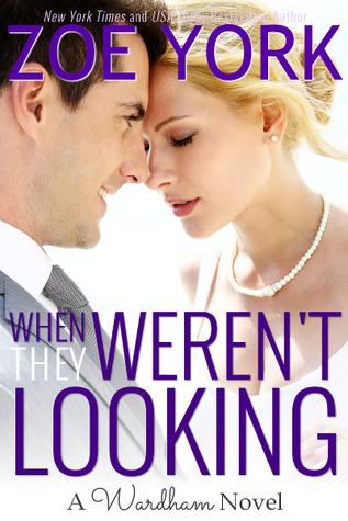 When They Weren't Looking  (Wardham, #3) Books